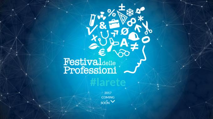 Festival Delle Professioni 2017 #Larete