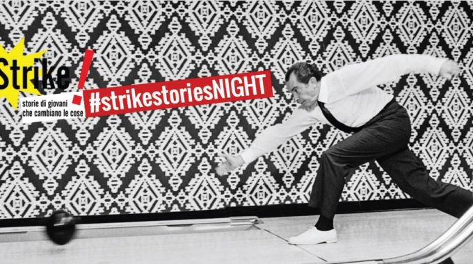 Strike Night!!