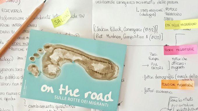 On The Road, Sulle Rotte Dei Migranti…