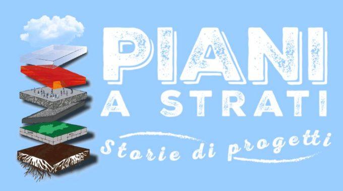 Piani A Strati! – Storie Di Progetti