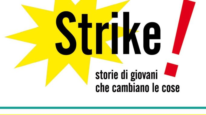 Strike! 2018 – Nuova Scadenza (4 Settembre)!!
