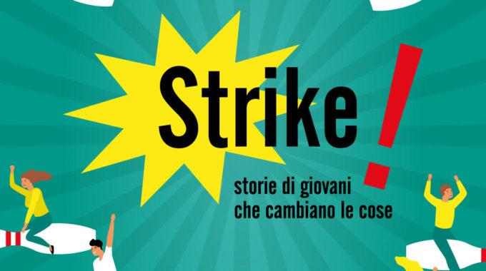Il Concorso Strike! è Tornato.